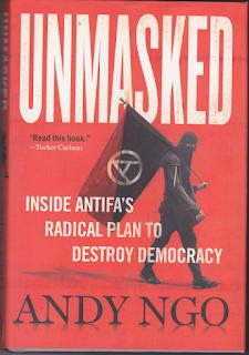 Unmasked - Inside Antifa's Radical  Plan to Destroy Democracy by Andy NGO (image)