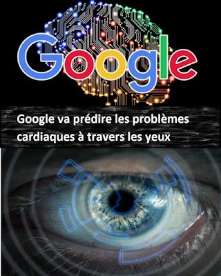 Google va prédire les problèmes cardiaques à travers les yeux
