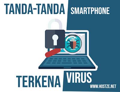 Ini Dia! Tanda-Tanda Kalau Smartphone Kamu Terkena Virus - hostze.net