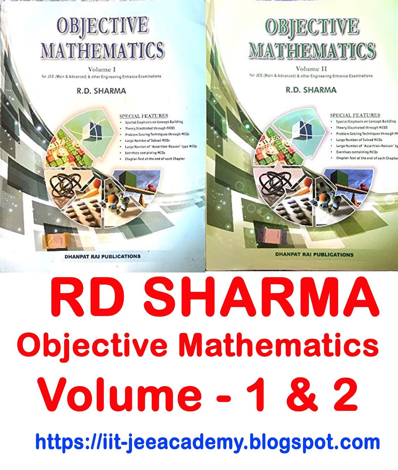 RD Sharma Objective Mathematics Vol-1 & 2 For JEE ADV & MAIN PDF
