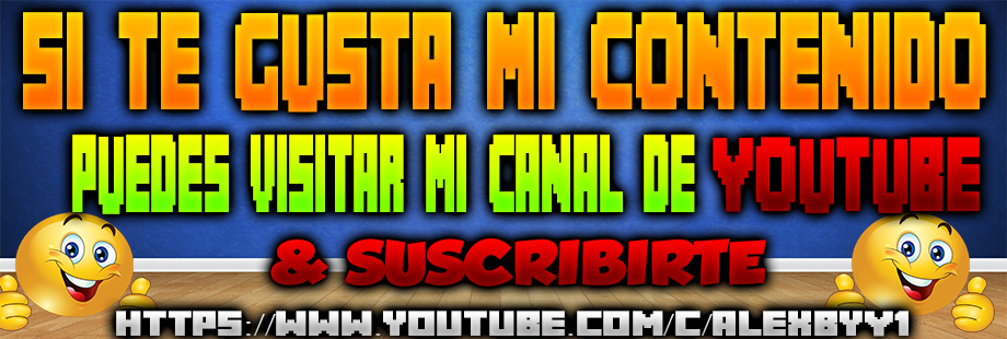VISITA MI CANAL DE YOUTUBE Y SUSCRIBETE