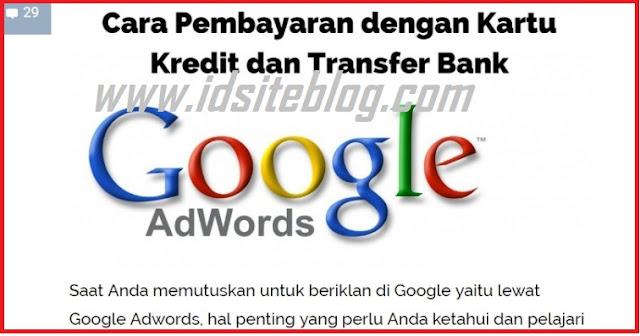 Proses-Pembayaran-Manual-Kredit-Google-Adwords ( Idsiteblog.com ) - Proses Pembayaran Google Adwords