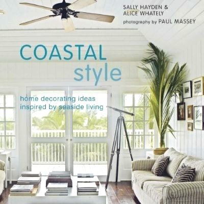 Coastal Style the Book