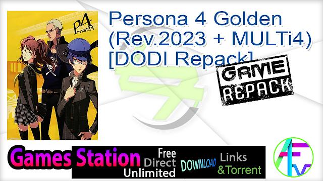 Persona 4 Golden (Rev.2023 + MULTi4) – [DODI Repack]