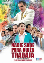Nadie Sabe para quien trabaja (2017)