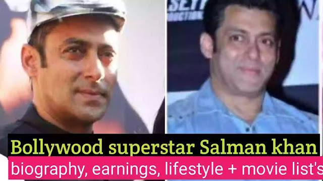 Salman khan biography, Salman khan life story, Salman khan earnings, Salman khan lifestyle