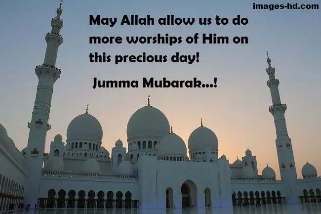 Precious Day is Jumma, Jumma Mubarak to all