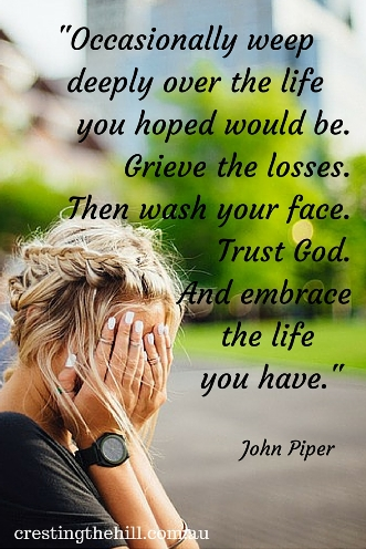 Occasionally weep deeply over the life you hoped would be. Then wash your face and move forward. #disappointment