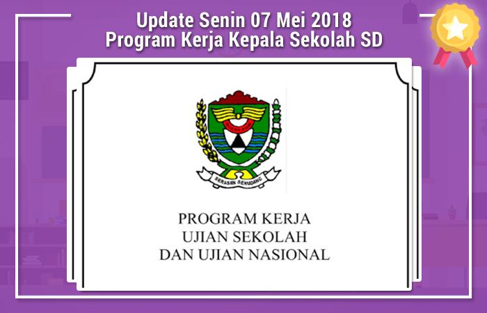 Update Senin 07 Mei 2018 Progarm Kerja Ujian Sekolah SD 2018