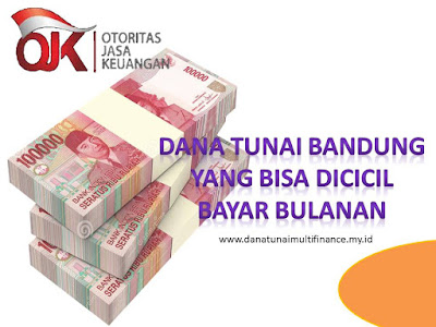 Dana Tunai Bandung, Dana Tunai Bandung Jabar