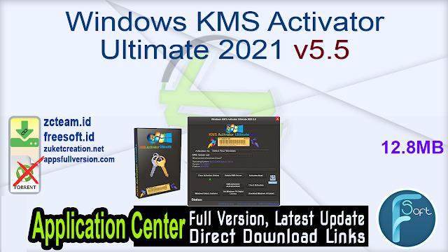 Windows KMS Activator Ultimate 2021 v5.5