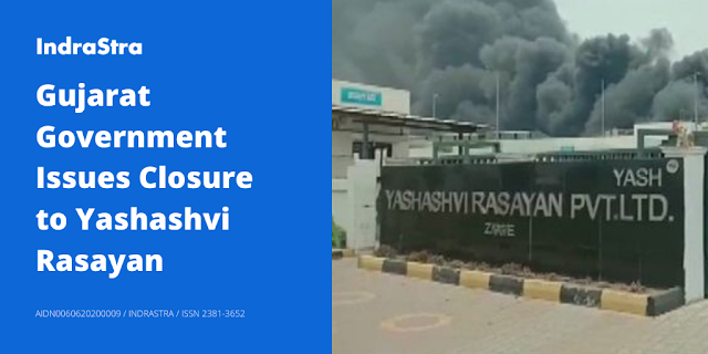 Gujarat Government Issues Closure to Yashashvi Rasayan