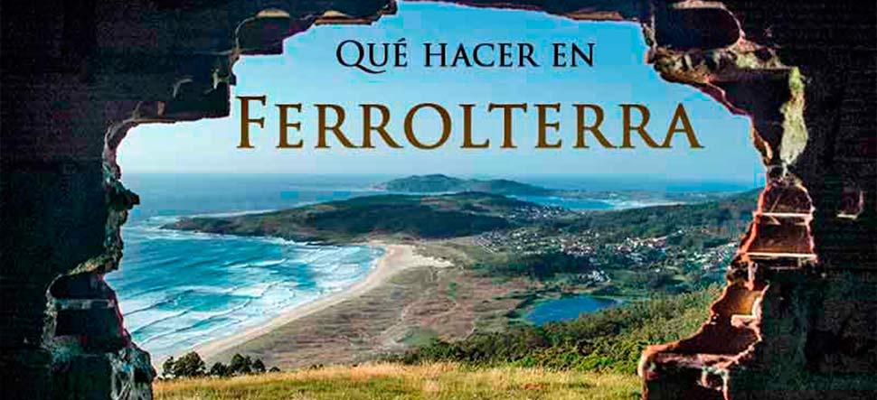 Que hacer en Ferrolterra