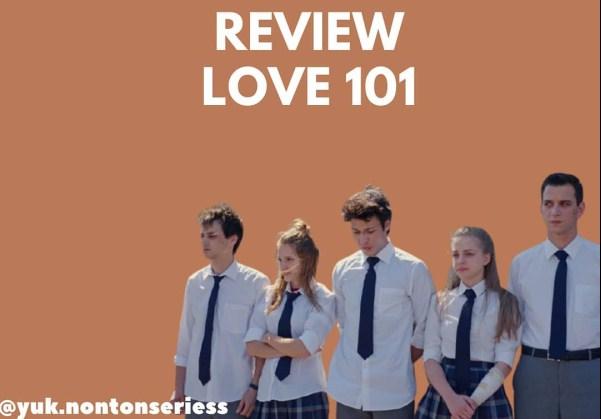 Series love 101: review, cast list, sinopsis