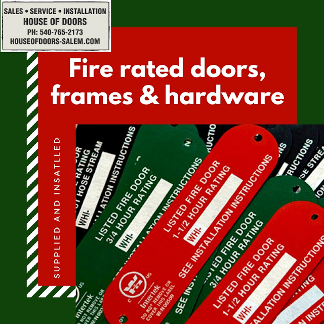 fire rated doors frames and hardware sold and installed by house of doors roanoke va 2019