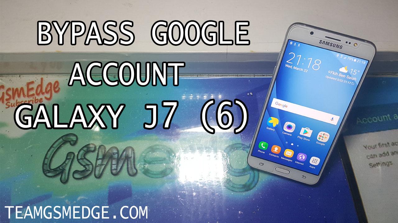 شرح طريقة تخطي حماية جوجل لجهاز Samsung Galaxy J7 اندرويد 6 0 1