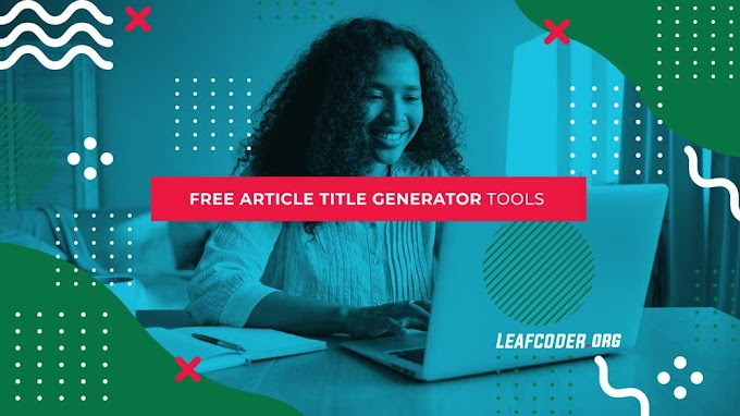 Rekomendasi Tools Gratis untuk Membuat Judul Artikel Lebih Menarik