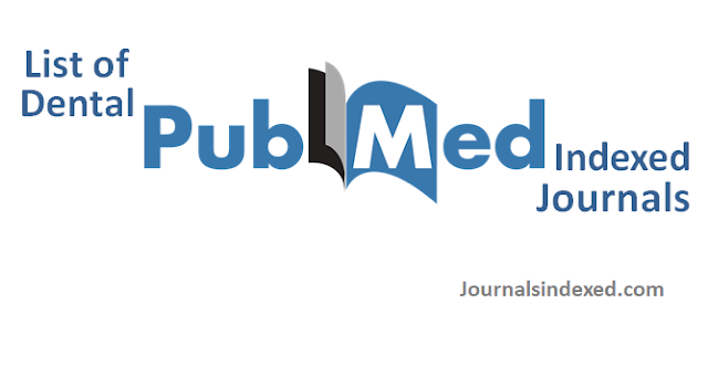 pubmed indexed dental journals