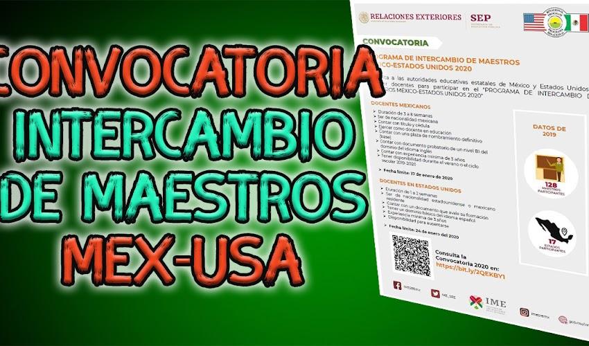 Convocatoria de intercambio de maestros MÉXICO-ESTADOS UNIDOS 🇲🇽 🇺🇲