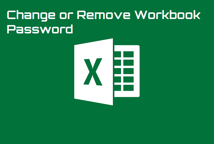 microsoft excel change remove password workbooks