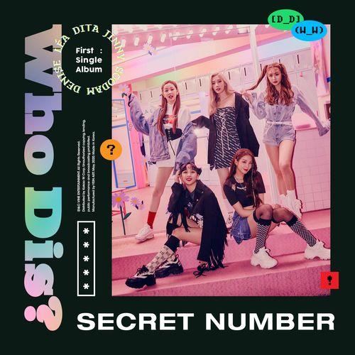 SECRET NUMBER (시크릿넘버) - Who Dis? MP3