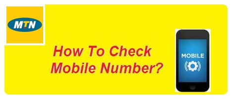 How to Check and Know the Number of Your MTN Cameroon SIM Card