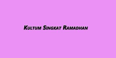 Kultum Singkat Ramadhan dan Contoh-Contohnya