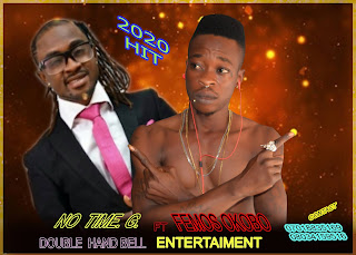 MUSIC: No Time G x Femos Okobo - Double Hand Bell