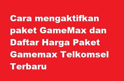 Game berbasis online sangat banyak diminati oleh pecinta game Cara mengaktifkan paket GameMax dan Daftar Harga Paket Gamemax Telkomsel Terbaru