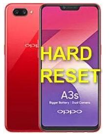 Cara Hard Reset Oppo A3s  dan Factory reset Oppo A3s, untuk mengatur ulang ke pengaturan setelan pabrik