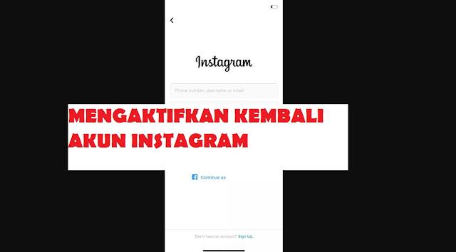 Cara Mudah Mengaktifkan kembali Akun Instagram yang Pernah Dinonaktifkan Sebelumnya