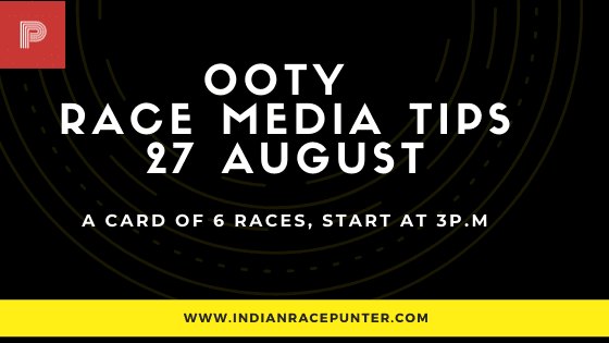 Chennai-Ooty Race Media Tips 27 August