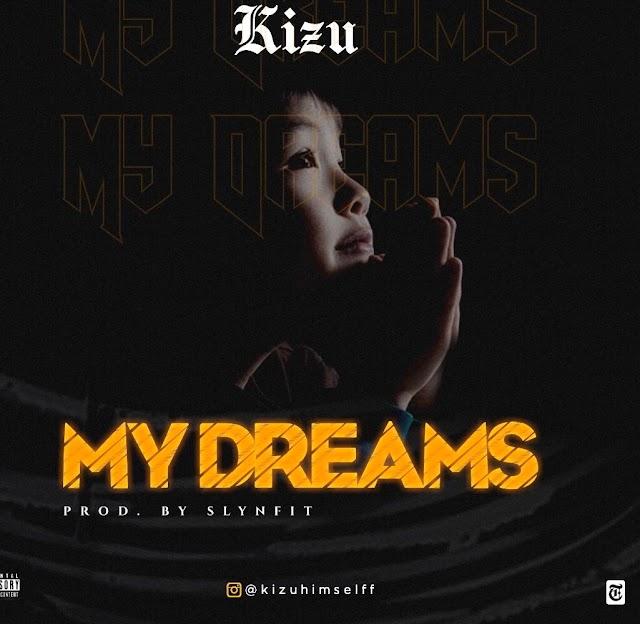 [Mp3] My dreams by Kizu