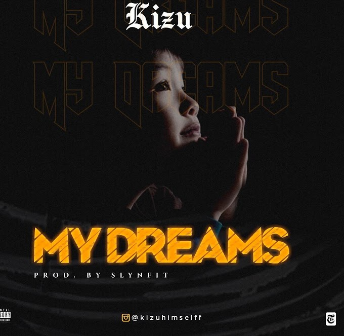 [Mp3] My dreams by Kizu