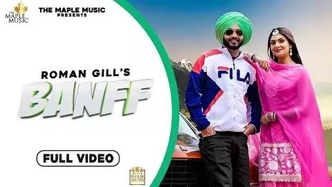 Banff Lyrics in Punjabi Font | Roman Gill, Gill Boorchand | Jasraj Lailna