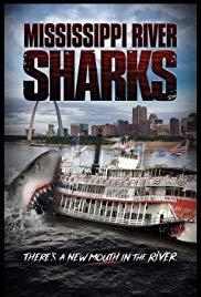 Mississippi River Sharks (2017) Dual Audio Hindi Full Movie Download HDRip 1080p | 720p | 480p | 300Mb | 700Mb | ESUB | {Hindi+English}