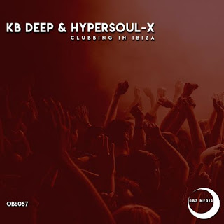 KB Deep feat. HyperSOUL-X - Clubbing In Ibiza (Afro Mix) ( 2019 ) [DOWNLOAD]