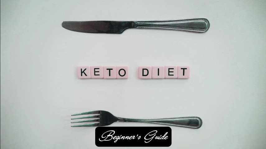 Beginner's Guide to the Keto Diet