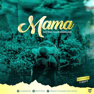 Adeyemi Oluwadamilare   Mama [@yemidrey]