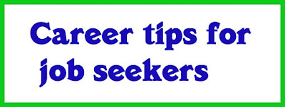 Career tips for job seekers