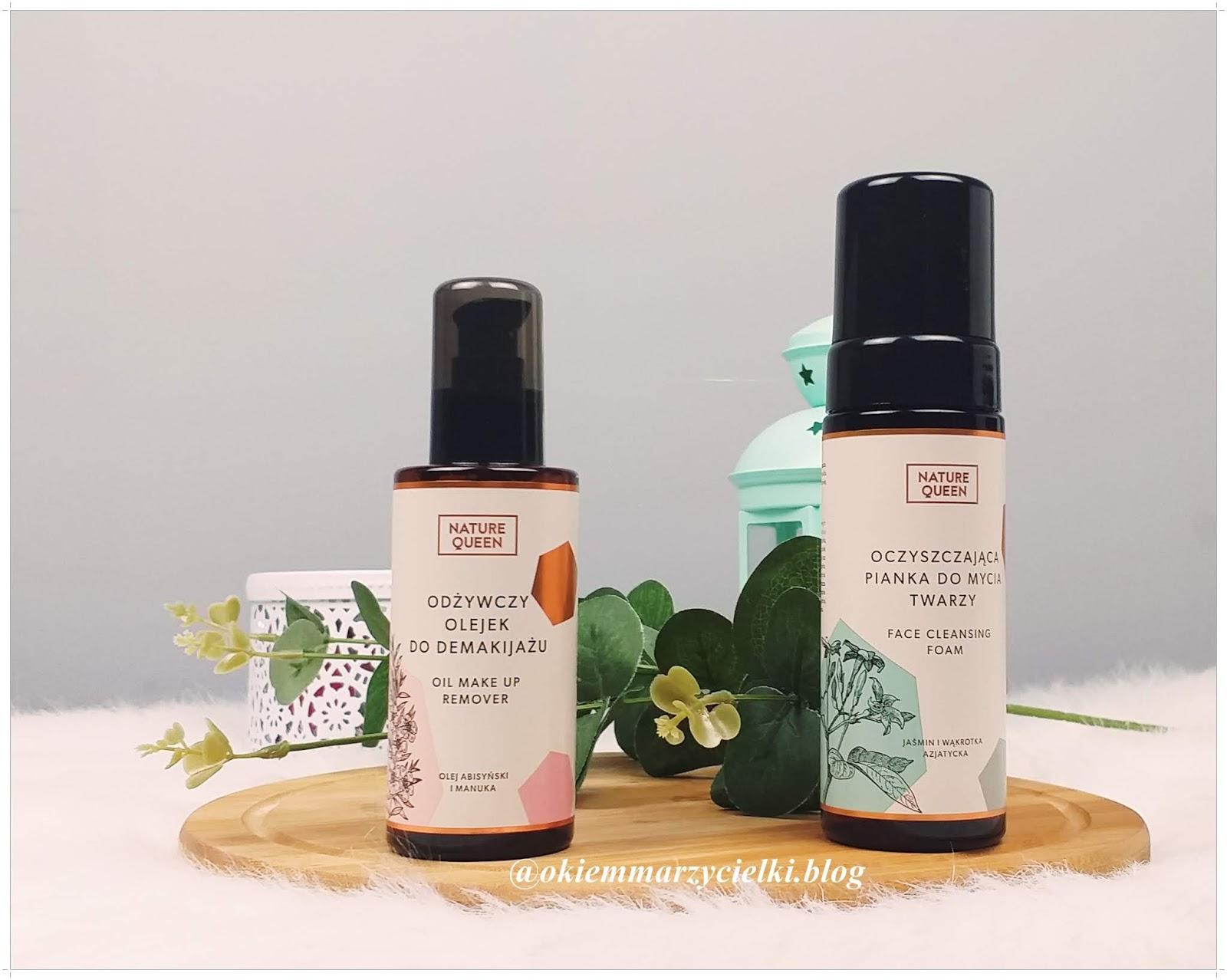 Odżywczy olejek do demakijażu & Oczyszczająca pianka do mycia twarzy, Nature Queen-recenzja #87