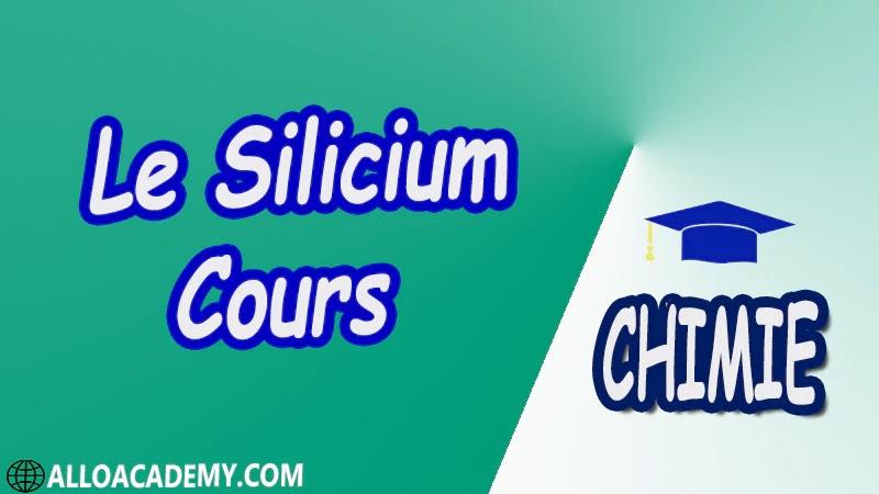 Le Silicium ( Chimie Minérale ) - Cours pdf