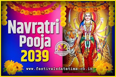 2039 Navratri Pooja Date and Time, 2039 Navratri Calendar