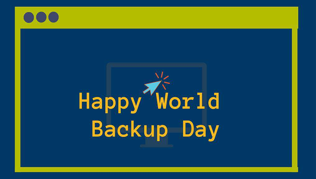 World Backup Day Wishes Lovely Pics