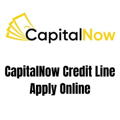 CapitalNow Loan App Review – CapitalNow Credit Line Apply Online