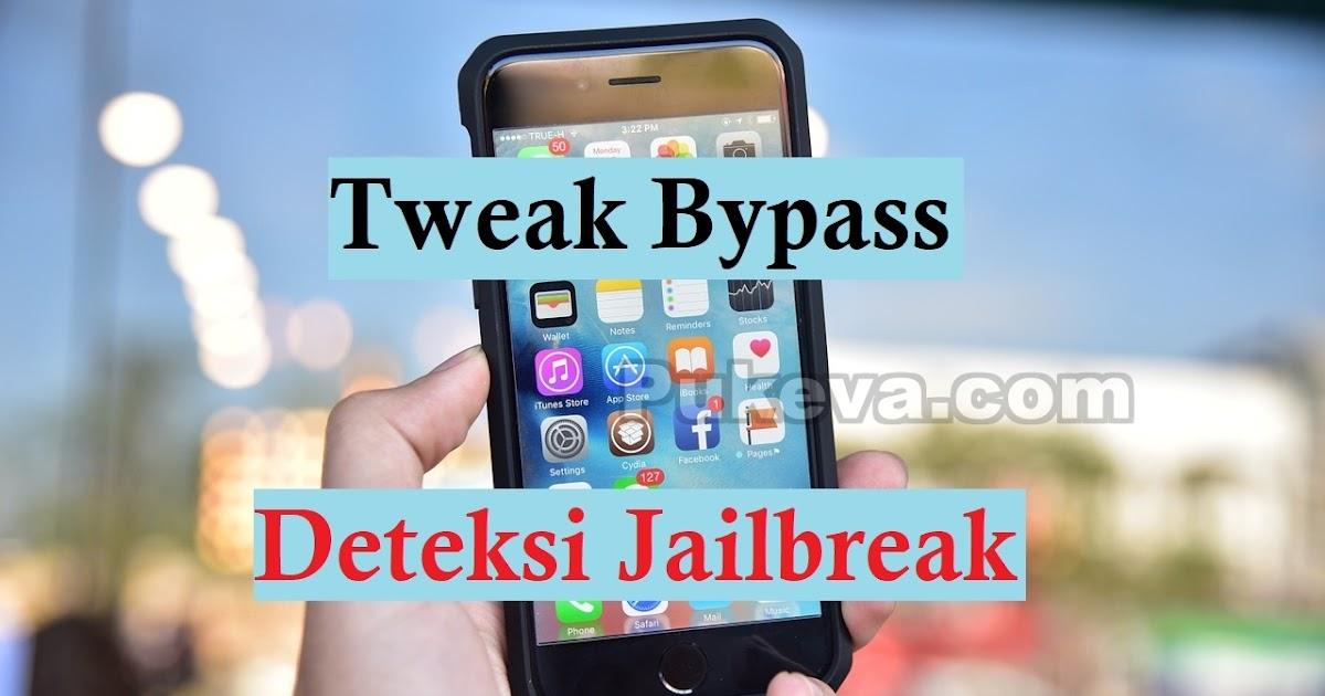 Daftar Tweak Bypass Deteksi Jailbreak Pada Aplikasi Dan Games Pukeva