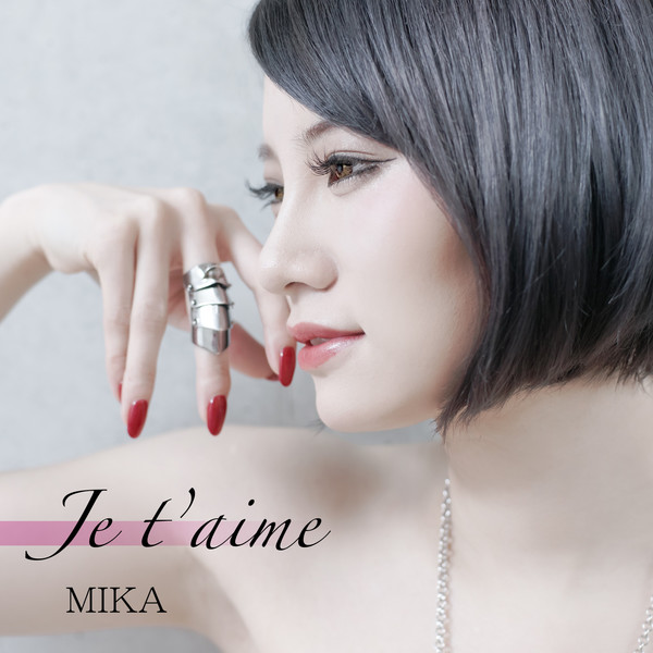 [Single] mika – Je t'aime (2016.04.27/MP3/RAR)