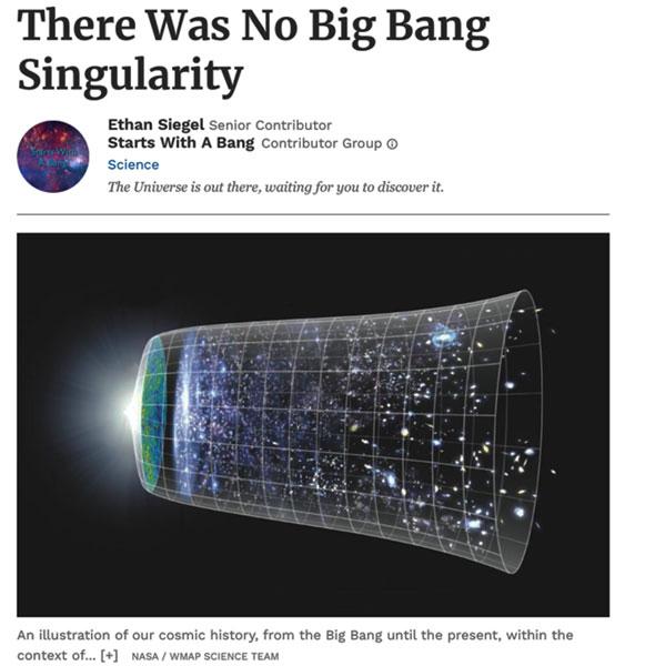 "What? Oh, ok, no big bang singularity! (Source: Ethan Siegel, ""Starts with a Bang"")"