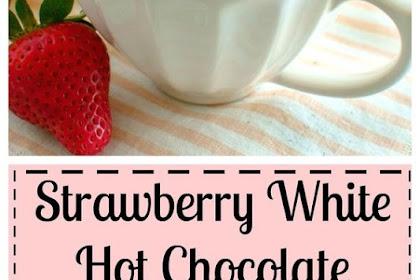STRAWBERRY WHITE HOT CHOCOLATE (DAIRY FREE)