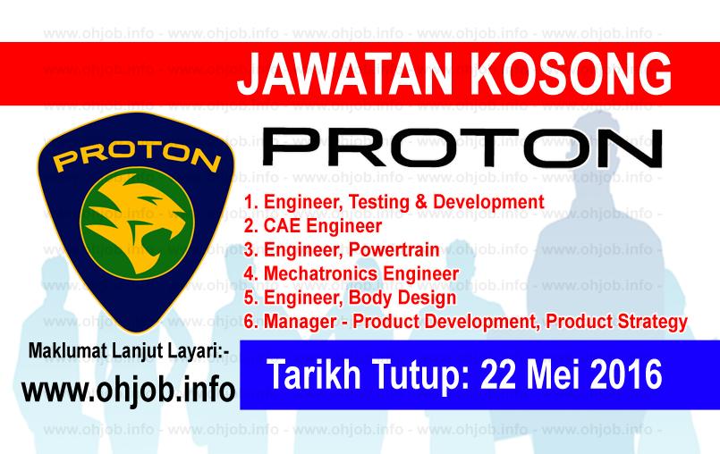 Jawatan Kerja Kosong Perusahaan Otomobil Nasional Sdn Bhd (PROTON) logo www.ohjob.info mei 2016
